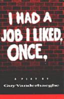 A Job I Liked Once