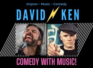 David & Ken's Comedy with Music!