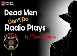 Dead Men Don't Do Radio Plays