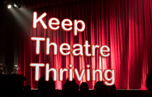 Keep Theatre Thriving