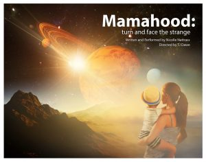 Mamahood: Turn and Face the Strange