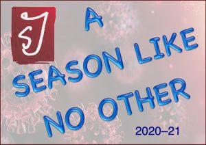 Our 2020-21 Season