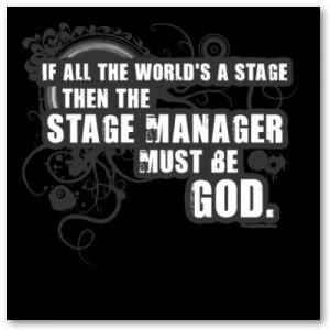 Stage Mgr is God